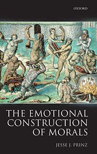 9780199283019: The Emotional Construction of Morals