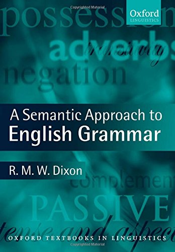 9780199283071: A Semantic Approach to English Grammar (Oxford Textbooks in Linguistics)