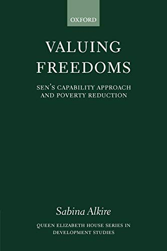 9780199283316: Valuing Freedoms: Sen's Capability Approach and Poverty Reduction (Queen Elizabeth House Series in Development Studies)