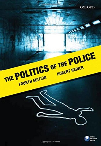 9780199283392: The Politics of the Police