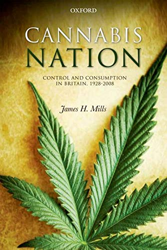 9780199283422: Cannabis Nation: Control and Consumption in Britain, 1928-2008