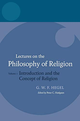 9780199283538: Lectures on the Philosophy of Religion: Vol I: Introduction and the Concept of Religion (Hegel Lectures)