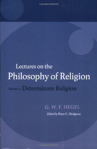 9780199283545: Hegel: Lectures on the Philosophy of Religion: Volume II: Determinate Religion