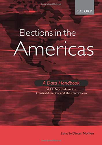 9780199283576: Elections in the Americas: A Data Handbook: Volume 1: North America, Central America, and the Caribbean