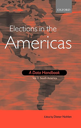 9780199283583: Elections in the Americas: A Data Handbook: Volume 2: South America
