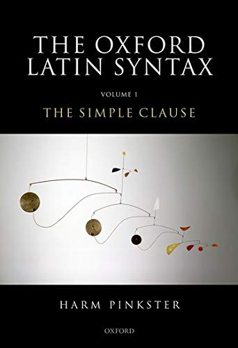 9780199283613: Oxford Latin Syntax: Volume 1: The Simple Clause