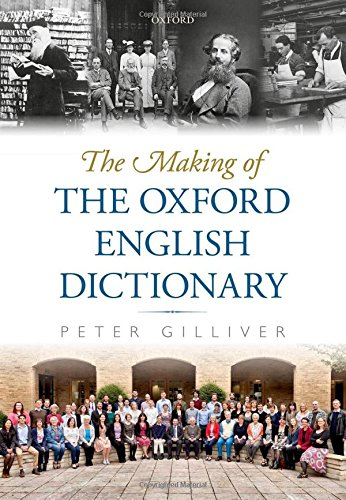 9780199283620: The Making of the Oxford English Dictionary