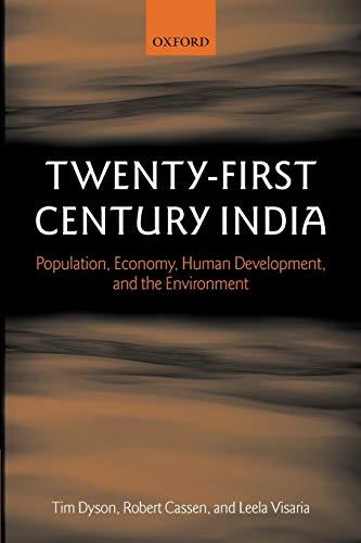 9780199283828: Twenty-First Century India: Population, Economy, Human Development, and the Environment