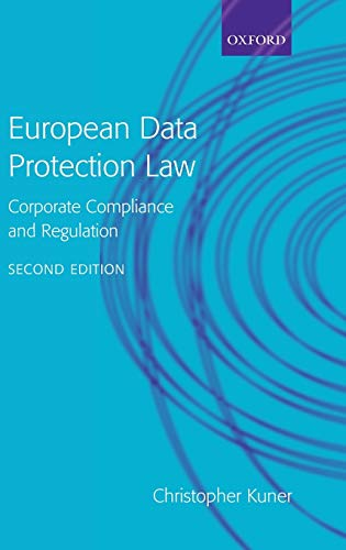 9780199283859: European Data Protection Law: Corporate Compliance and Regulation