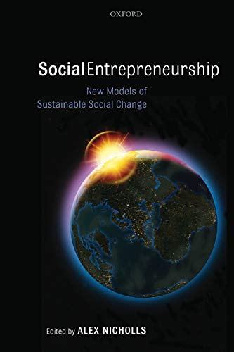 9780199283880: Social Entrepreneurship: New Models of Sustainable Social Change