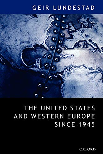9780199283972: The United States and Western Europe Since 1945: From