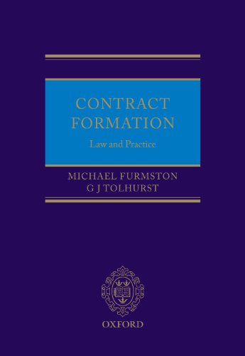 Contract Formation: Law and Practice: Furmston, Michael, Poole, Jill