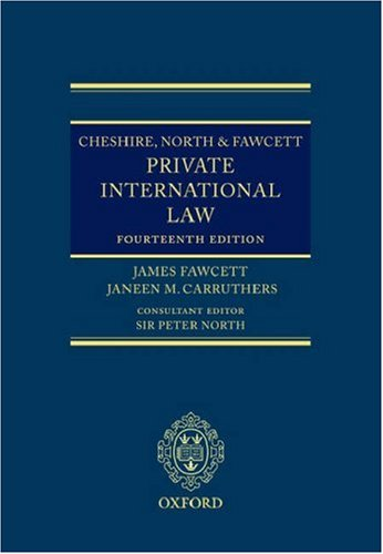 Cheshire, North and Fawcett: Private International Law (Hardback): James Fawcett, Janeen Carruthers...