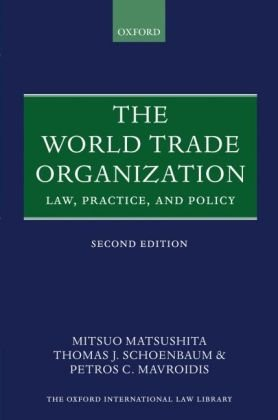 9780199284566: The World Trade Organization: Law, Practice, and Policy (Oxford International Law Library)