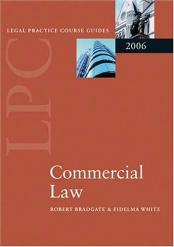 9780199284924: LPC Commercial Law 2006 (Blackstone Legal Practice Course Guide)
