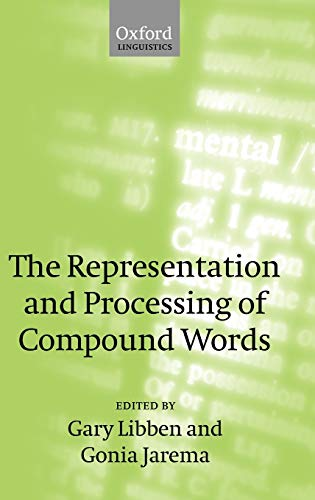9780199285068: The Representation and Processing of Compound Words (Oxford Linguistics)