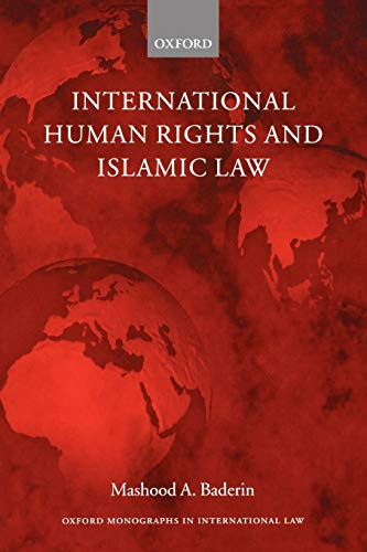 9780199285402: International Human Rights and Islamic Law (Oxford Monographs in International Law)