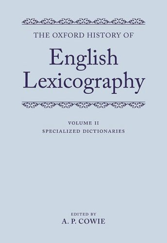 9780199285617: The Oxford History of English Lexicography