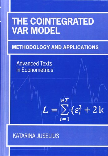 9780199285662: The Cointegrated VAR Model: Methodology and Applications (Advanced Texts in Econometrics)