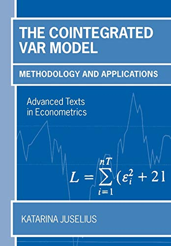 9780199285679: The Cointegrated VAR Model: Methodology and Applications (Advanced Texts in Econometrics)
