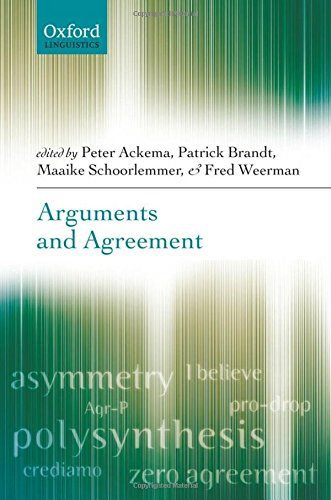 9780199285730: Arguments and Agreement (Oxford Linguistics)