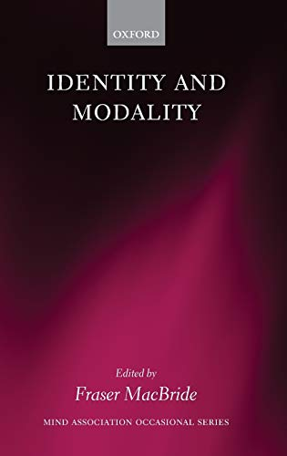9780199285747: Identity and Modality (Mind Association Occasional Series)