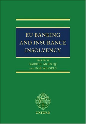 9780199285785: EU Banking and Insurance Insolvency