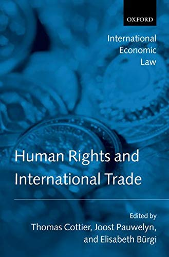 9780199285822: Human Rights and International Trade (International Economic Law Series)