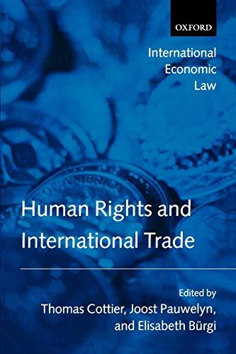 9780199285839: Human Rights and International Trade (International Economic Law Series)