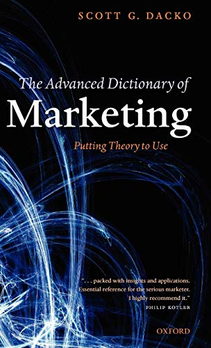 9780199285990: The Advanced Dictionary of Marketing: Putting Theory to Use