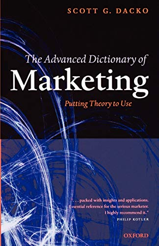 9780199286003: The Advanced Dictionary of Marketing: Putting Theory to Use