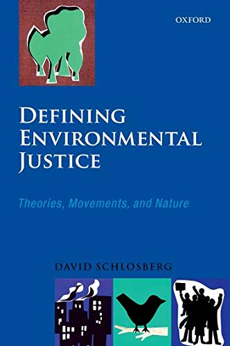 9780199286294: Defining Environmental Justice: Theories, Movements, and Nature