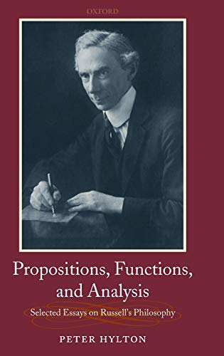9780199286355: Propositions, Functions, and Analysis: Selected Essays on Russell's Philosophy