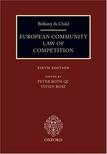 9780199286447: Bellamy & Child: European Community Law of Competition