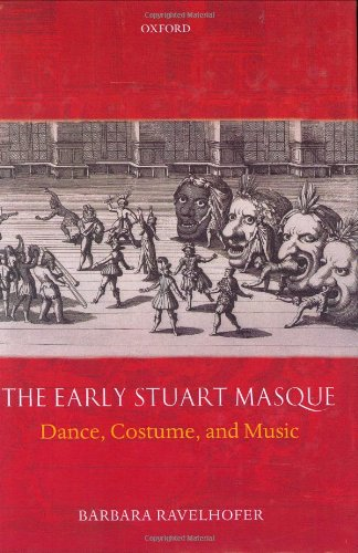 9780199286591: The Early Stuart Masque: Dance, Costume, and Music