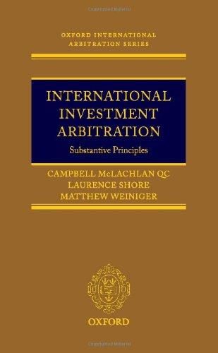 9780199286645: International Investment Arbitration: Substantive Principles (Oxford International Arbitration Series)