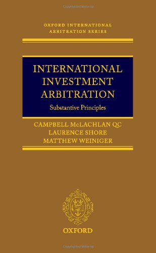 9780199286645: International Investment Arbitration: Substantive Principles (Oxford International Arbitration Series)