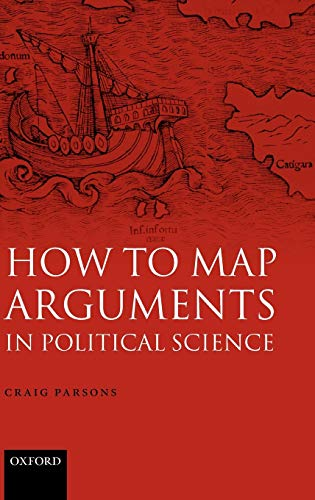 9780199286676: How to Map Arguments in Political Science