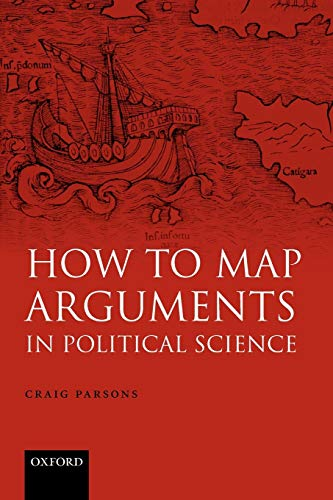 9780199286683: How to Map Arguments in Political Science