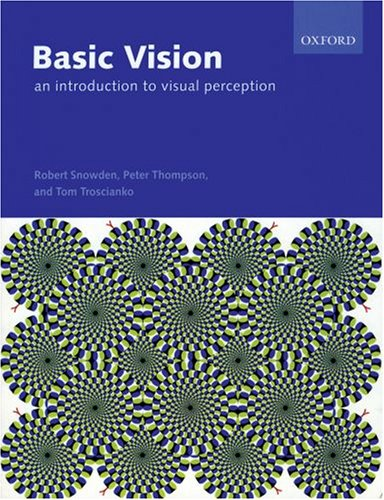9780199286706: Basic Vision: An Introduction to Visual Perception