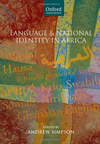 9780199286744: Language and National Identity in Africa (Oxford Linguistics)