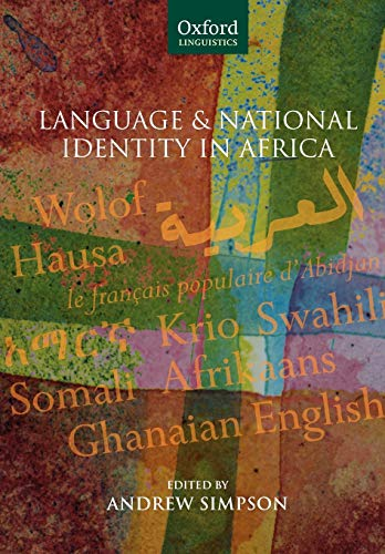 9780199286751: Language and National Identity in Africa (Oxford Linguistics)
