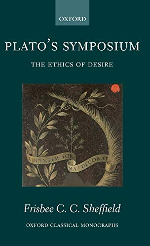 9780199286775: Plato's Symposium: The Ethics of Desire (Oxford Classical Monographs)