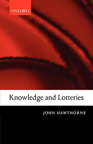 9780199287130: Knowledge and Lotteries
