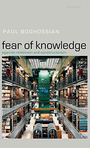 9780199287185: Fear of Knowledge: Against Relativism and Constructivism