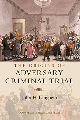 9780199287239: The Origins of Adversary Criminal Trial (Oxford Studies in Modern Legal History)