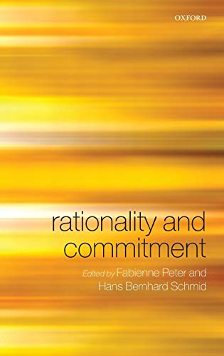 9780199287260: Rationality and Commitment