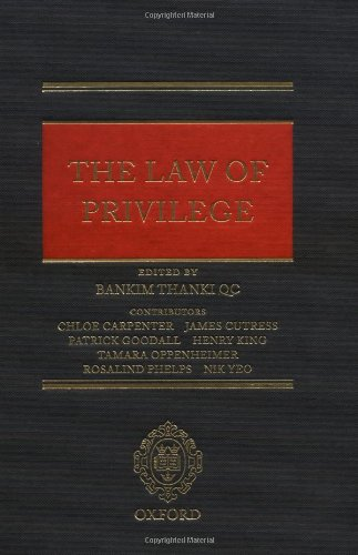 9780199287765: The Law of Privilege