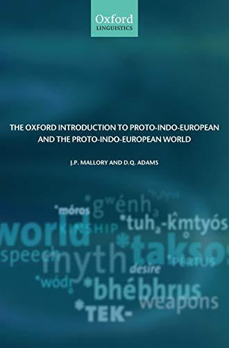 9780199287918: The Oxford Introduction to Proto-Indo-European and the Proto-Indo-European World (Oxford Linguistics)