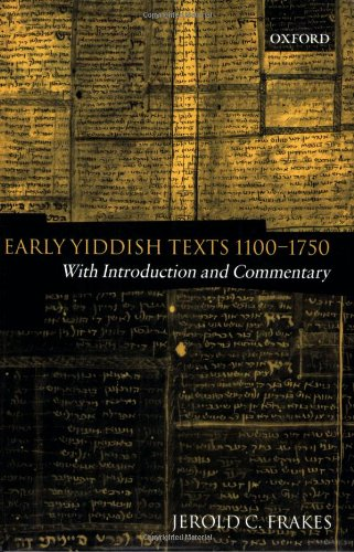 9780199287932: Early Yiddish Texts 1100-1750: With Introduction and Commentary